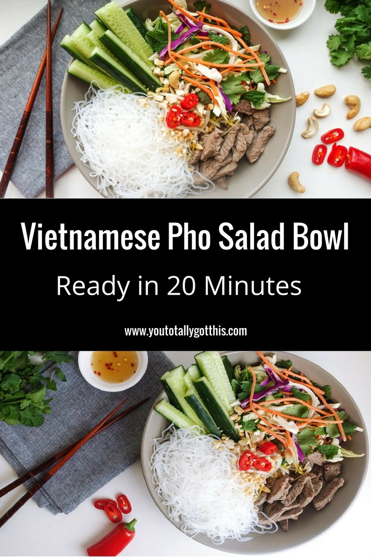 Vietnamese Pho salad Bowl - Ready in 20 Minutes