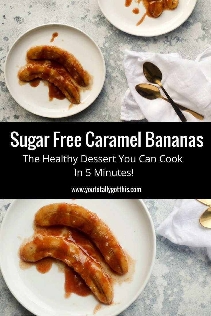 Sugar Free Caramel Bananas